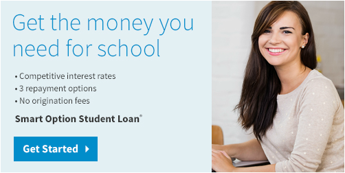 Get the money you need for school. Smart Option Student Loan.